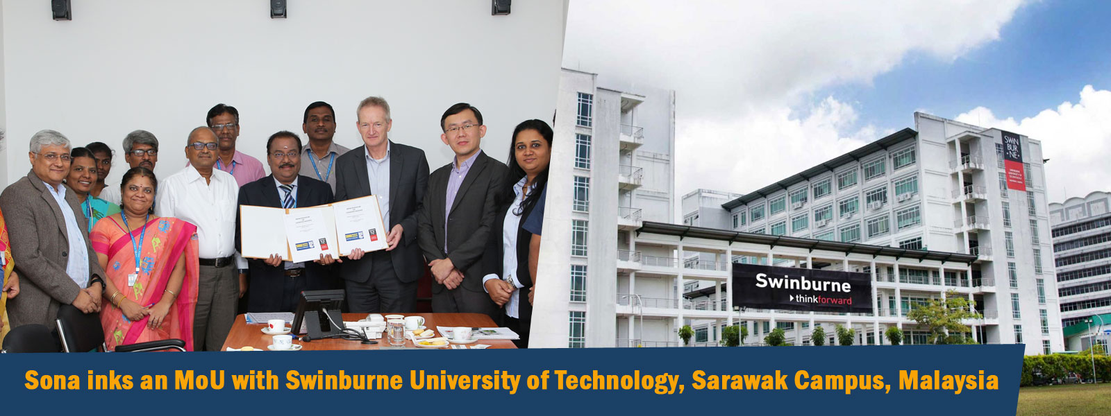 Sona inks an MoU with Swinburne college of technology, malaysia.